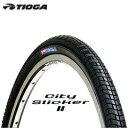TIOGA(タイオガ) シティ スリッカー II MTBタイヤ/シティタイヤ (700×38C) TIR18800