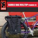 Chrome/クローム SADDLE BAG ROLLTOP PANNIER 20 パニアバッグ/ツーリング