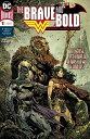 楽天AMERICAN COMICS&FIGURES ギルドサマーセール(アメコミ) BRAVE & THE BOLD BATMAN & WONDER WOMAN #1 (OF 6)