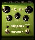 strymon BRIGADIER 新品 ディレイ[ストライモン][Damage Control,ダメージコントロール][ブリガディール][Delay][Effector,エフェクター]