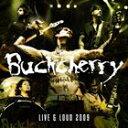 [CD]BUCKCHERRY バックチェリー/LIVE & LOUD 2009【輸入盤】