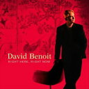 Other - [CD]DAVID BENOIT デヴィッド・ベノワ/RIGHT HERE RIGHT NOW【輸入盤】