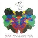 輸入盤 VIRGIL & STEVE HOWE / NEXUS