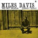 [CD]MILES DAVIS & MILT JACKSON マイルス・デイヴィス&ミルト・ジャクソン/MILES DAVIS & MILT JACKSON Q...