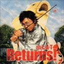 """詳しい納期他、ご注文時はお支払・送料・返品のページをご確認ください発売日2004/2/4m.c.A・T / Returns!Returns! ジャンル 邦楽ラップ/ヒップホップ 関連キーワード m.c.A・Tm.c.A・Tの『One And Only』に続くアルバム。DA PUMP、大黒摩季他とのコラボレーション楽曲を収録。 (C)RSCCCD収録曲目11.Returns!Intro(1:49)2.Bomb A Head!Returns! (Album Version)(4:41)3.Shinin'My""""Hard""""Life(4:45)4.Funky Gutsman's Spirit(5:16)5.3Steps - 2Steps(4:03)6.Thunder PartyII(5:45)7.Accha!Asia(3:18)8.超Super Happy(5:35)9.「A」 〜La French mix〜(4:06)10.We can't stop the music ver.A(4:59)11.Coffee Scotch Mermaid & Me(4:45)12.Funk Tank(4:07)13.She's just a Woman(4:46)14.Young Naked Eyes(8:44)関連商品m.c.A・T CD 種別 CD JAN 4988064174089 収録時間 66分39秒 組枚数 1 製作年 2003 販売元 エイベックス・エンタテインメント登録日2006/10/20"""