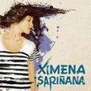 [CD]XIMENA SARINANA ヒメナ・サリニャーナ/XIMENA SARINANA【輸入盤】