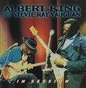 Gospel - [CD]ALBERT KING/STEVIE RAY VAUGHAN アルバート・キング/スティーヴィー・レイ・ヴォーン/IN SESSION【輸入盤】