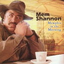 Gospel - 輸入盤 MEM SHANNON / MEMPHIS IN THE MORNING [CD]