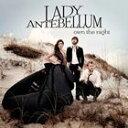 民俗, 鄉村 - [CD]LADY ANTEBELLUM レディ・アンテベラム/OWN THE NIGHT【輸入盤】