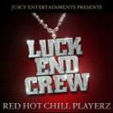 [CD] LUCK-END/RED HOT CHILL PLAYERZ