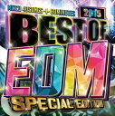 Trance, Euro Beat - [CD] (オムニバス) BEST OF EDM -SPECIAL EDITION-
