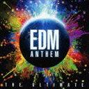 欧洲电子音乐 - EDMアンセム ジ・アルティメット [CD]