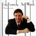 現代 - レイ・ケネディ(p) / ソフト・ウインズ [CD]