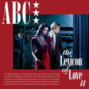 [CD]ABC ABC/LEXICON OF LOVE II【輸入盤】
