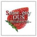 Trance, Euro Beat - [CD] (オムニバス) Strawberry HOUSE