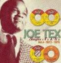 R & B, Disco Music - ジョー・テックス / シングルス VOL.4 1973-1976 [CD]