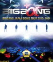 DVD BIGBANG JAPAN DOME TOUR 2013〜2014【DVD】(通常版)