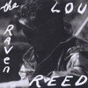 [CD]LOU REED ルー・リード/RAVEN【輸入盤】