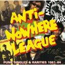 重金屬硬搖滾 - 輸入盤 ANTI NOWHERE LEAGUE / PUNK SINGLES & RARITIES [CD]