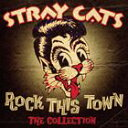 [CD]STRAY CATS ストレイ・キャッツ/ROCK THIS TOWN : THE COLLECTION (CAMDEN)【輸入盤】