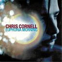 [CD]CHRIS CORNELL クリス・コーネル/EUPHORIA MORNING【輸入盤】