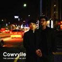 [CD]COWVYLLE カウビル/LEAVING AND LEFT【輸入盤】