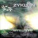 其它 - [CD]ZYKLON ザイクロン/AEON【輸入盤】
