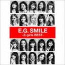 [CD] E-girls/E.G. SMILE -E-girls BEST-(2CD+3DVD+スマプラ)