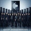 [CD] EXILE/BOW & ARROWS