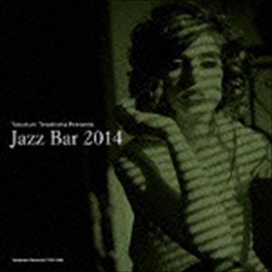寺島靖国プレゼンツ Jazz Bar 2014 [CD]