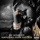 Rap, Hip-Hop - [CD]DJ KHALED DJキャレド/SUFFERING FROM SUCCESS (DLX)【輸入盤】