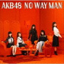 AKB48 / NO WAY MAN(初回限定盤/Type B/CD+DVD)