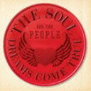 [CD] DREAMS COME TRUE/THE SOUL FOR THE PEOPLE 〜東日本大震災支援ベストアルバム〜