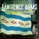 輸入盤 LAWRENCE ARMS / OH CALCUTTA CD
