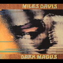 [CD] マイルス・デイヴィス(tp)(org)/ダーク・メイガス