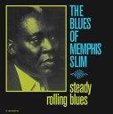 輸入盤 MEMPHIS SLIM / STEADY ROLLING BLUES [LP]