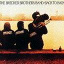 爵士 - ザ・ブレッカー・ブラザーズ / バック・トゥ・バック(Blu-specCD2) [CD]