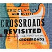 [CD] エリック・クラプトン&ゲスト/クロスロード・リヴィジテッド クロスロード・ギター・フェスティヴァル・ベスト・セレクション(初回完全生産限定盤/SHM-CD)