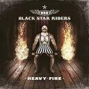 重金属硬摇滚 - [CD]BLACK STAR RIDERS ブラック・スター・ライダーズ/HEAVY FIRE【輸入盤】