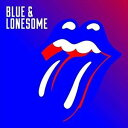 [CD]ROLLING STONES ローリング・ストーンズ/BLUE & LONESOME【輸入盤】