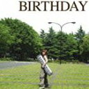 奥華子 / BIRTHDAY CD