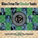 Gospel - [CD]VARIOUS ヴァリアス/BLUES FROM THE CHECKER VAULTS【輸入盤】