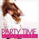 上原綾華 / PARTY TIME. [CD]