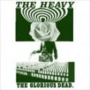 [CD] ザ・ヘヴィー/THE GLORIOUS DEAD