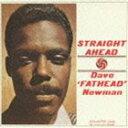 [CD] デヴィッド・ニューマン(fl、as、ts)/ストレイト・アヘッド(完全生産限定盤/特別価格盤)