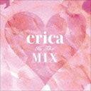 CD erica/erica In The Mix(スペシャルプライス盤)