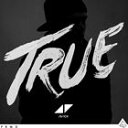 Trance, Euro Beat - [CD]AVICII アヴィーチー/TRUE (LTD)【輸入盤】
