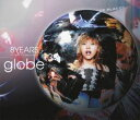 [Blu-ray] globe/8 YEARS Clips Collection+3