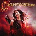 輸入盤 O.S.T. / HUNGER GAMES : CATCHING FIRE (12 TRACKS/STD) CD