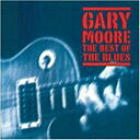 Other - [CD]GARY MOORE ゲイリー・ムーア/BEST OF THE BLUES【輸入盤】